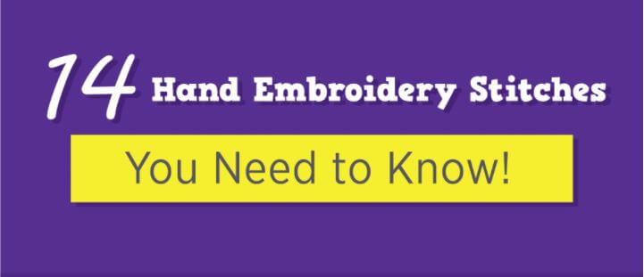 Hand Embroidery Stitches You Need to know