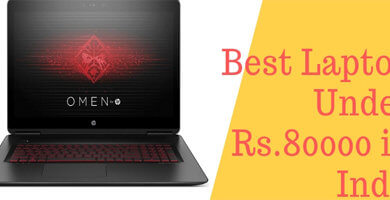 Best Laptop Under 80000 in India 2018